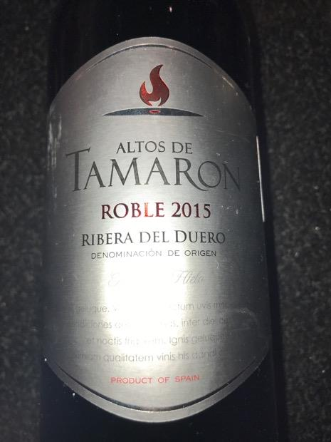 2015 Pagos Del Rey Ribera Del Duero Roble Altos De Tamaron Spain Castilla Y León Ribera Del Duero Cellartracker