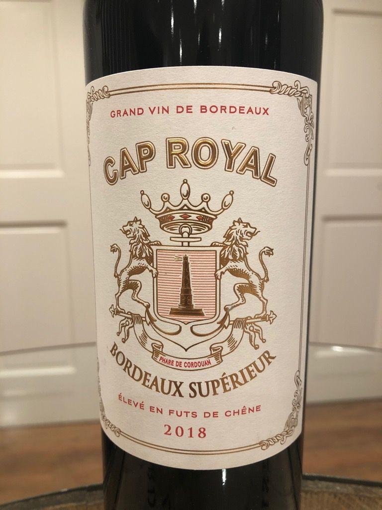 2018 Cap Royal Bordeaux Supérieur France Bordeaux Bordeaux Supérieur Cellartracker